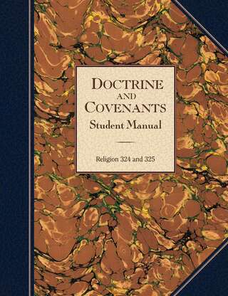 Doctrine and Covenants Student Manual